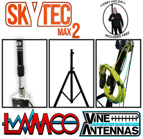 SkyTec MAX 2 Vine Antennas supplied by LAMCO Barnsley my favourite HAM store in the world 5 Doncaster Road Barnsley S70 1TH