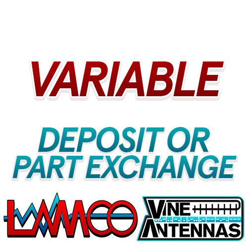 Variable Part Exchange or Deposit Payment supplied by LAMCO Barnsley my favourite HAM store in the world 5 Doncaster Road Barnsley S70 1TH