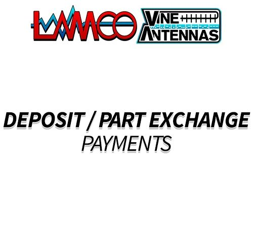 DEPOSIT OR PART EXCHANGE PAYMENT